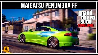 GTA 5 ONLINE: MAIBATSU PENUMBRA FF ИЗ ФОРСАЖА