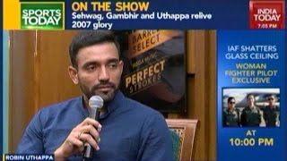 Exclusive : Sehwag, Gambhir & Uthappa Relive Glory Of T20 WC 2007
