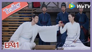 【ENG SUB】Eternal Love of Dream trailer EP41 Feng Jiu wants use others blood to save princess?