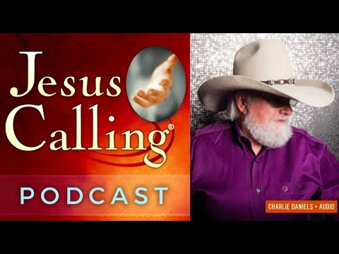 [Audio Podcast] Charlie Daniels:  Musician, Patriot and Jesus Calling Reader