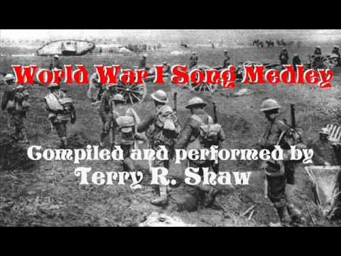 WORLD WAR I SONGS MEDLEY by Terry R. Shaw