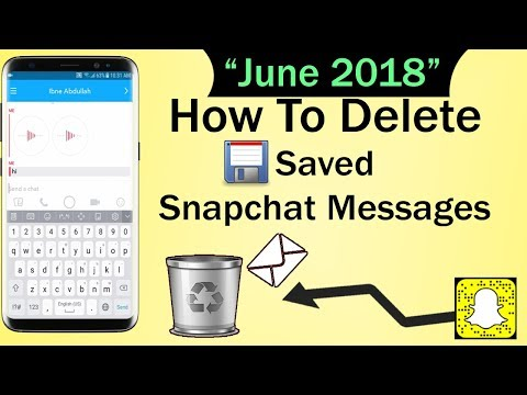 How To Delete Saved Snapchat Messages 2018