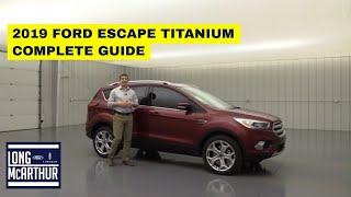 2019 FORD ESCAPE TITANIUM COMPLETE GUIDE STANDARD AND OPTIONAL EQUIPMENT