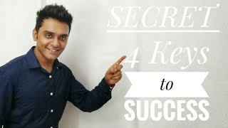 4 Keys to Success, Mantra to Success, Big Dreams, Fully Focused, Never ever give Up-#5 Mantra 220919