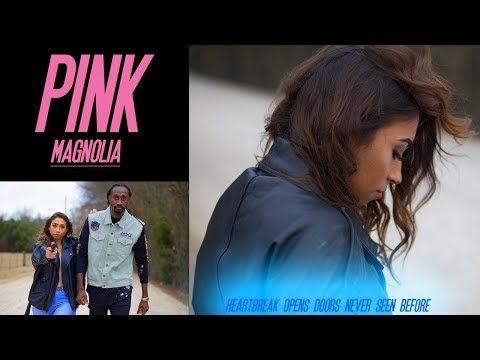 Pink Magnolia The Movie