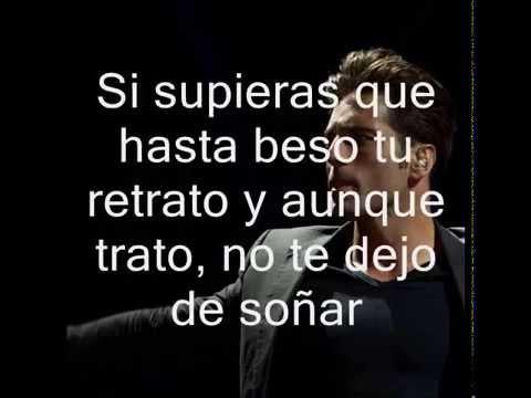 David Bustamante ~ Los Amigos ( Letra )