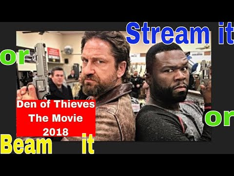 Stream it or Beam it | Den of Thieves the...