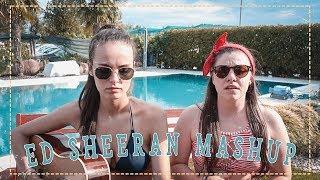 Ed Sheeran MASHUP | Opposite