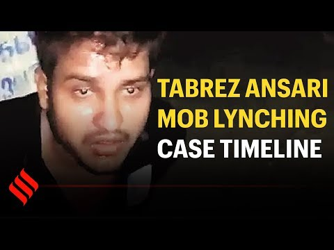 Jharkhand's Tabrez Ansari mob lynching case: A timeline of events