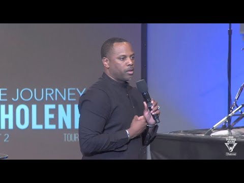 """The Journey to Wholeness Part 2 The Process"" - Touré Roberts"