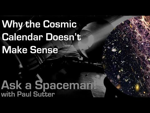 Cosmic Calendar.The Problems With The Cosmic Calendar Space