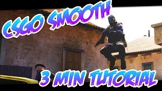 Easy CSGO smooth/cinematics tutorial