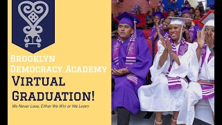 Brooklyn Democracy Academy Virtual Graduation Ceremony