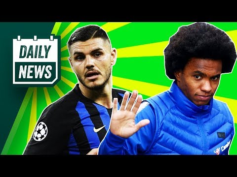 Chelsea REJECT 55M bid for Willian + Icardi Transfer Rumors Confirmed! ► Onefootball Daily News Mp3