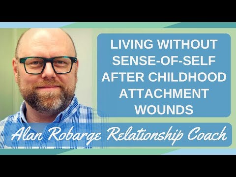 Living without a Sense-of-Self After Childhood Attachment Wounds