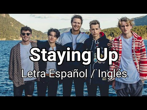 Matoma Feat. The Vamps - Staying Up (Letra Español / Inglés)