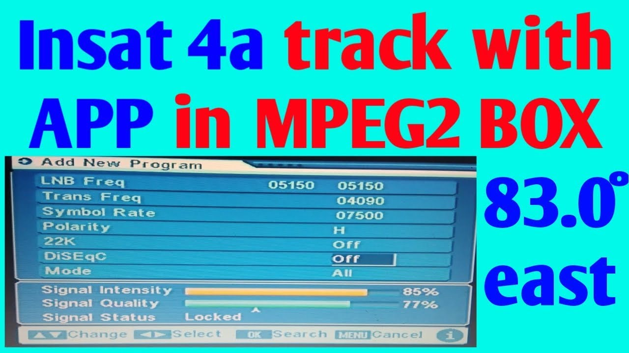 Insat 4a tracking with application in mpeg2 box