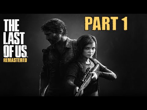 The Last Of Us Remastered Walkthrough Part 1 - RIP JIMMY - The Last Of Us Remastered PS4 Gameplay