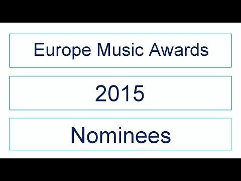 Europe Music Awards 2015   Nominations