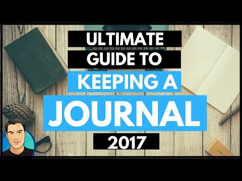 The Ultimate Guide to Keeping a Journal (Part III) | Journaling Secrets
