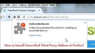 How to Install Unverified/Third-Party Addons in Firefox? thumbnail