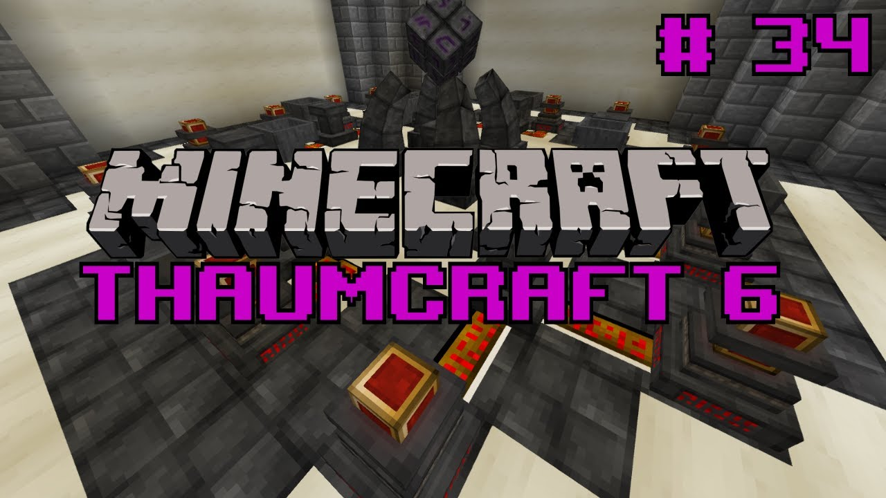 Let's do Thaumcraft 6 - `New Stabilizers` - Ep34