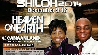 Shiloh 2014, Heralding The Era Of Heaven On Earth. Day 1 - Bishop David Oyedepo