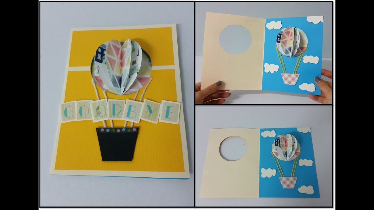 DIY#3: Handmade 3 in 3 3D Hot Air Balloon Farewell Card