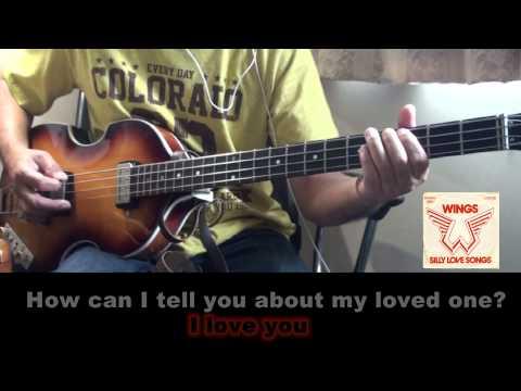 Paul McCartney-Silly love songs-bass cover karaoke with lyrics