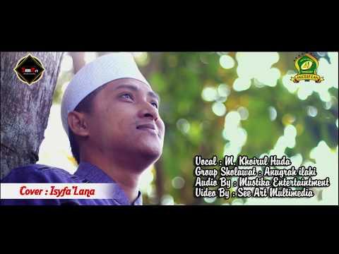 Cover Isyfa'lana Anugrah Ilahi Ust. Khoirul Huda