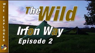 The Wild Irfon Way Ep 2