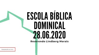 EBD | IPVE - Inverno de 2020; 20 de junho.