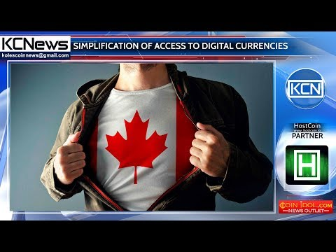In Canada, cryptocurrencies will become more accessible