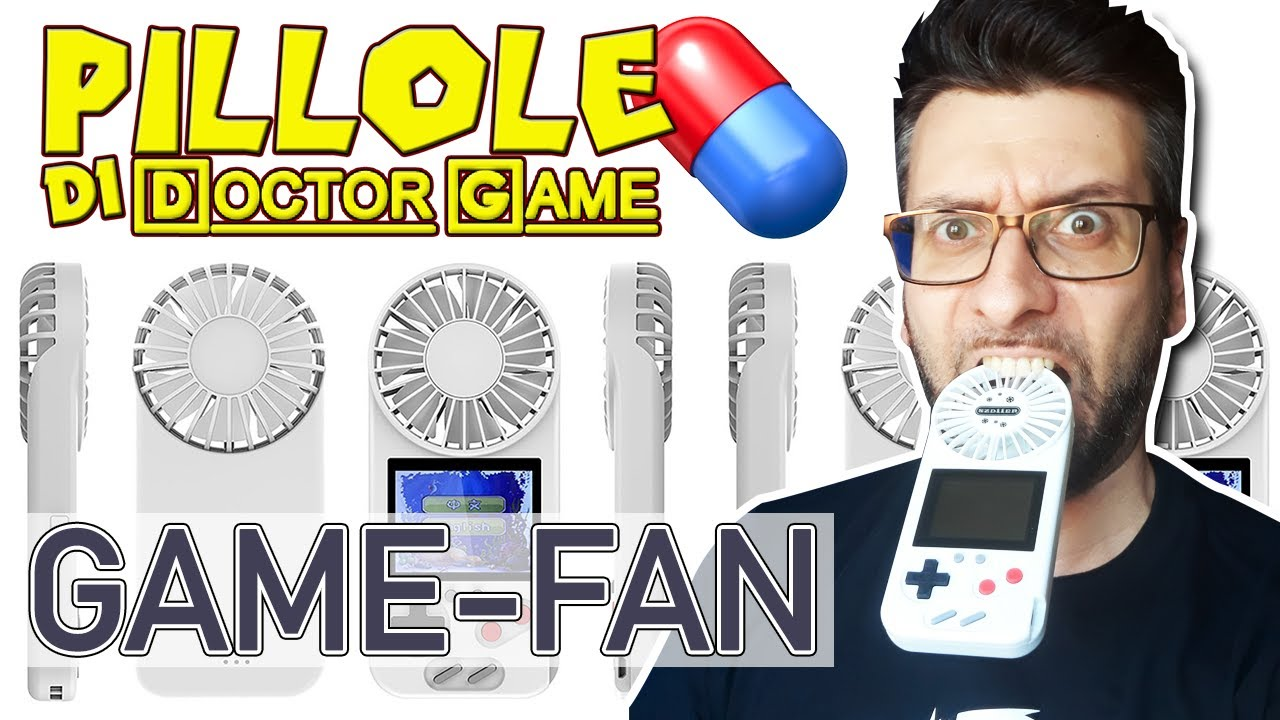 PILLOLE di Doctor Game #1: GAME-FAN