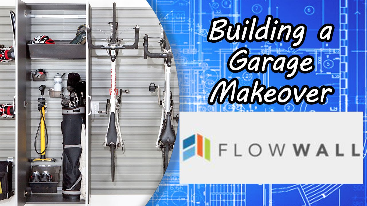building a garage makeover with flow wall