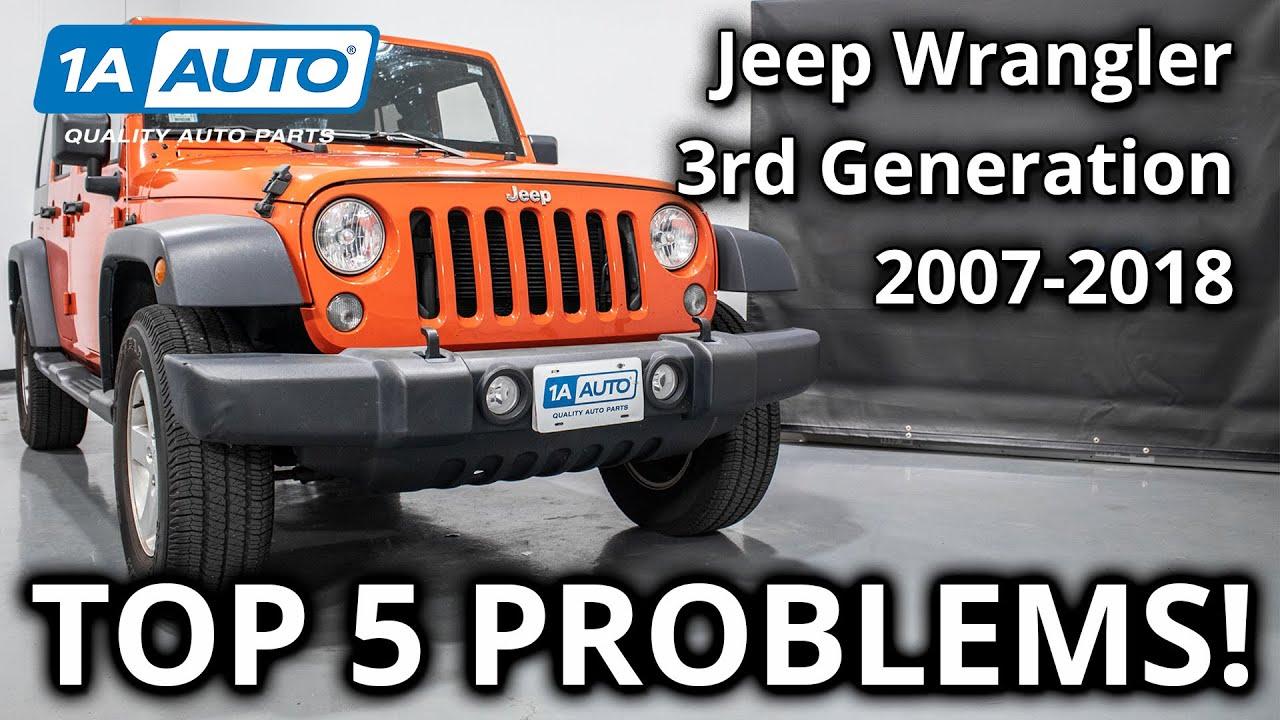 Top 5 Problems Jeep Wrangler JK 3rd Generation 2007-2018