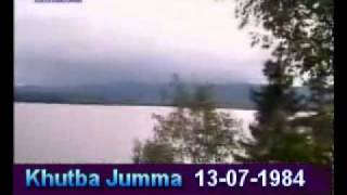 Khutba Jumma:13-07-1984:Delivered by Hadhrat Mirza Tahir Ahmad (R.H) Part 2/3