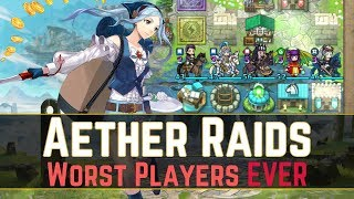 The Worst Aether Raids Players of ALL TIME... (´・ᴗ・ ` ) | Aether Raids Defense【Fire Emblem Heroes】