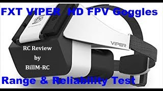 FXT Viper FPV Goggles review - Range & Reliability Test
