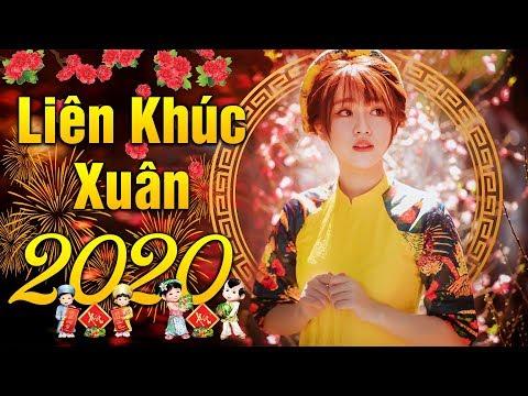 Liên Khúc Xuân 2020 Đặc Sắc Đón Tết