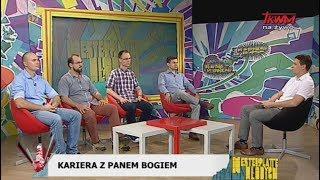 Westerplatte Młodych: Kariera z Panem Bogiem (28.06.2019)