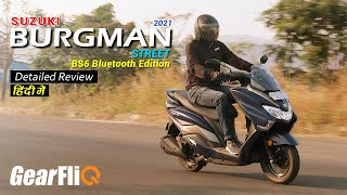 2021 Suzuki Burgman Street BS6 Bluetooth edition - Detailed Review | Hindi | GearFliQ