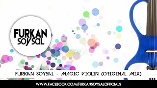 Furkan Soysal - Magic Violin