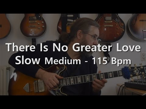 There Is No Greater Love -  Backing Track -  PlayAlong - Slow Swing  - 115 Bpm