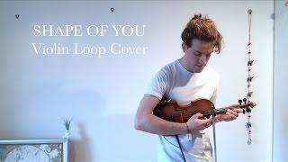 Joel Grainger - 'Shape of You' by Ed Sheeran (Live Violin Looping Cover)
