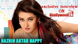 Exclusive Interview Of NAZNIN AKTAR HAPPY (actress) On Dhallywood24.com