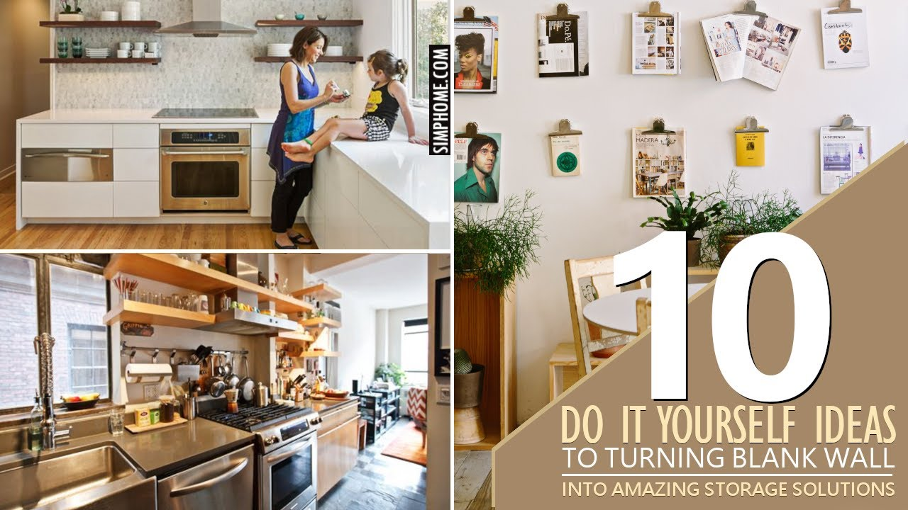 10 Diy Ideas How To Turn A Blank Wall Into Storage Youtube