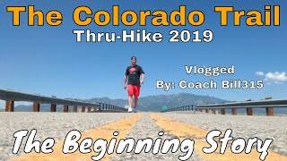 The Colorado Trail: Vlogged by Coach Bill315