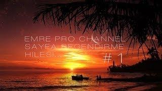 Emre Pro Channel Sayfa Beğendirme Hilesi #1