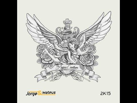CD Jorge e Mateus - Os Anjos Cantam - DOWNLOAD!